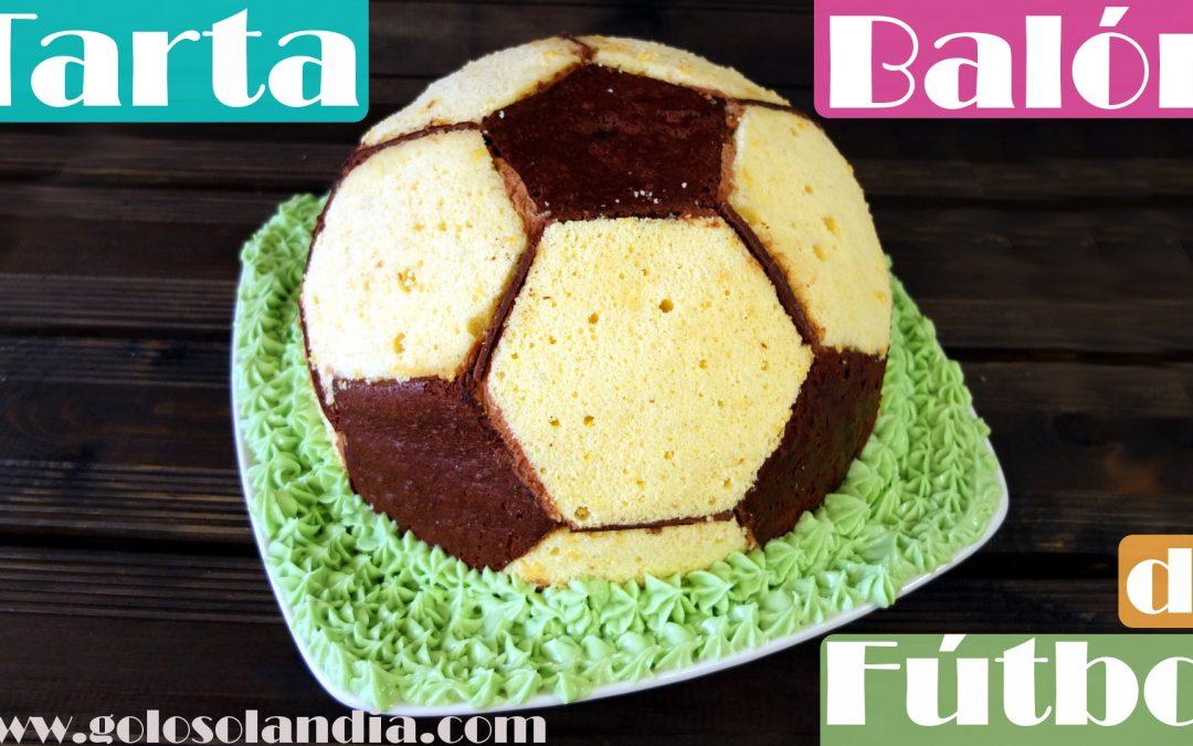 Tarta Balón De Fútbol Golosolandia Recetas Y Vídeos De