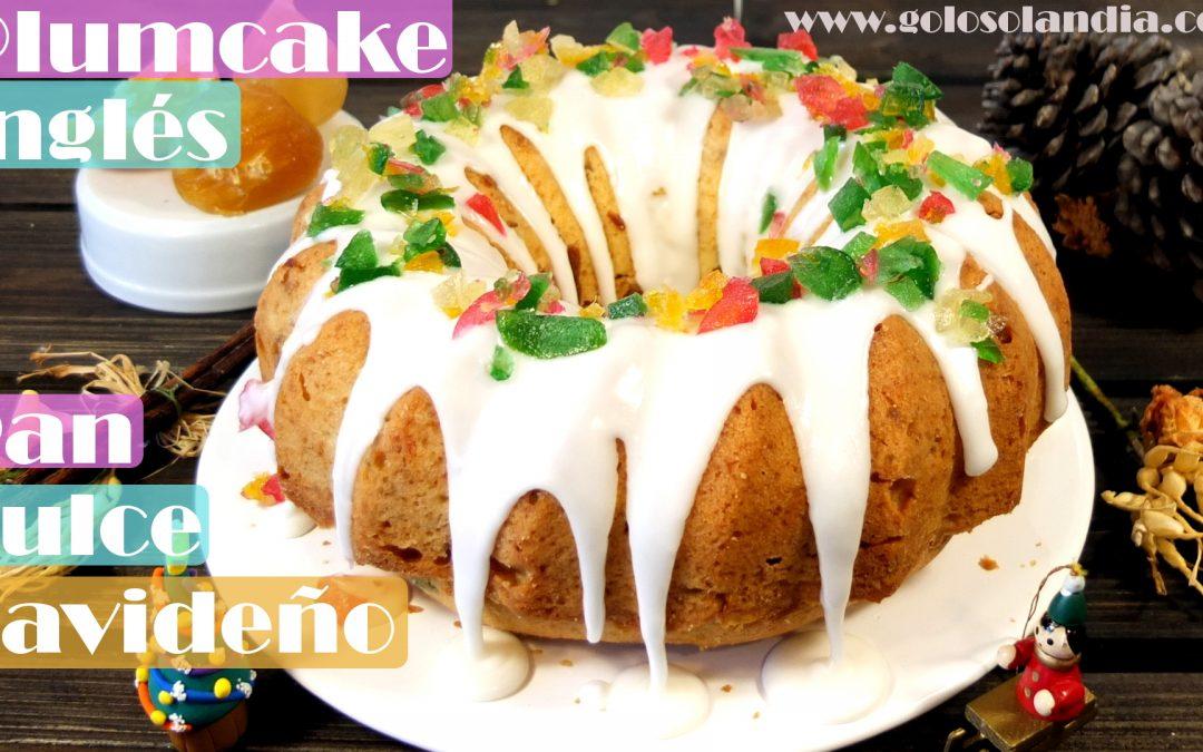 Plum cake Inglés, pan dulce Navideño