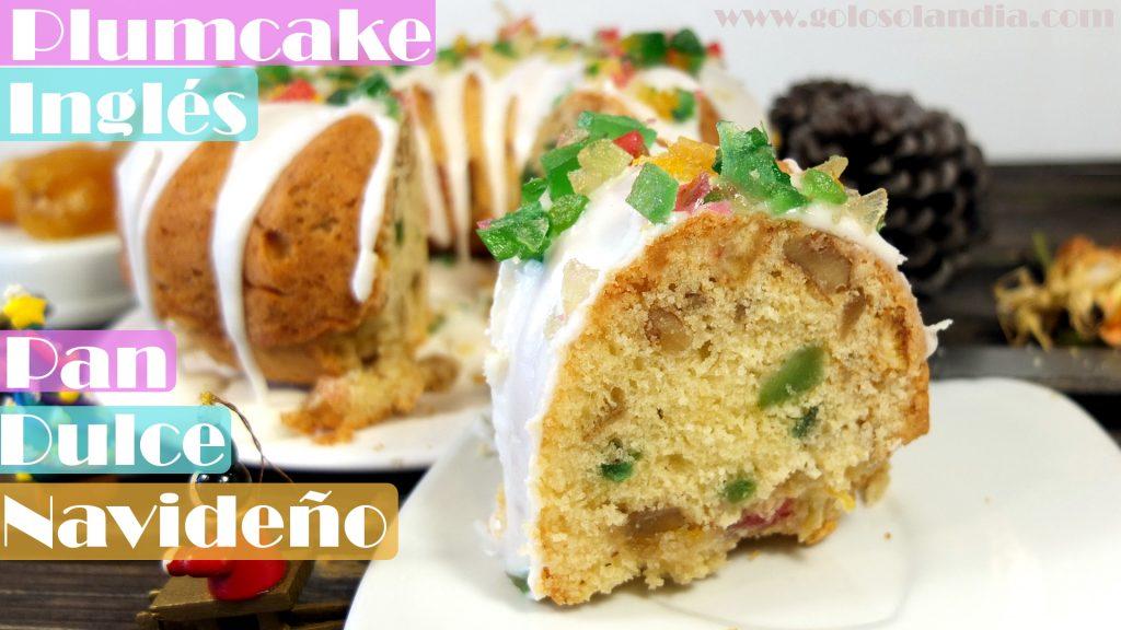 Plum cake inglés pan dulce navideño receta fácil