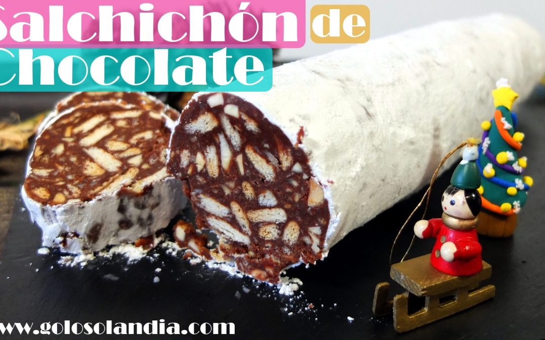 Salchichón de chocolate