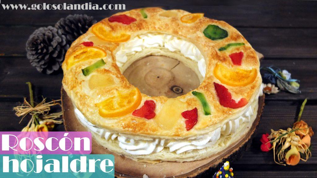 Roscón de Reyes de hojaldre casero facil