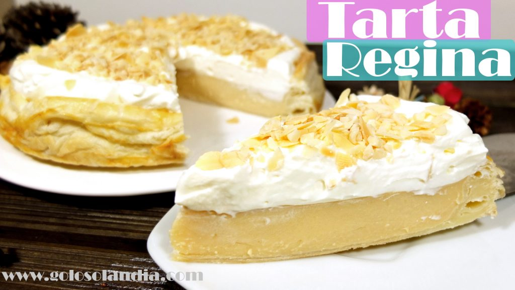 Tarta Regina deliciosa receta facil crema hojaldre nata