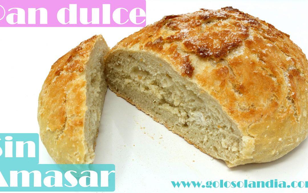 Pan dulce sin amasar