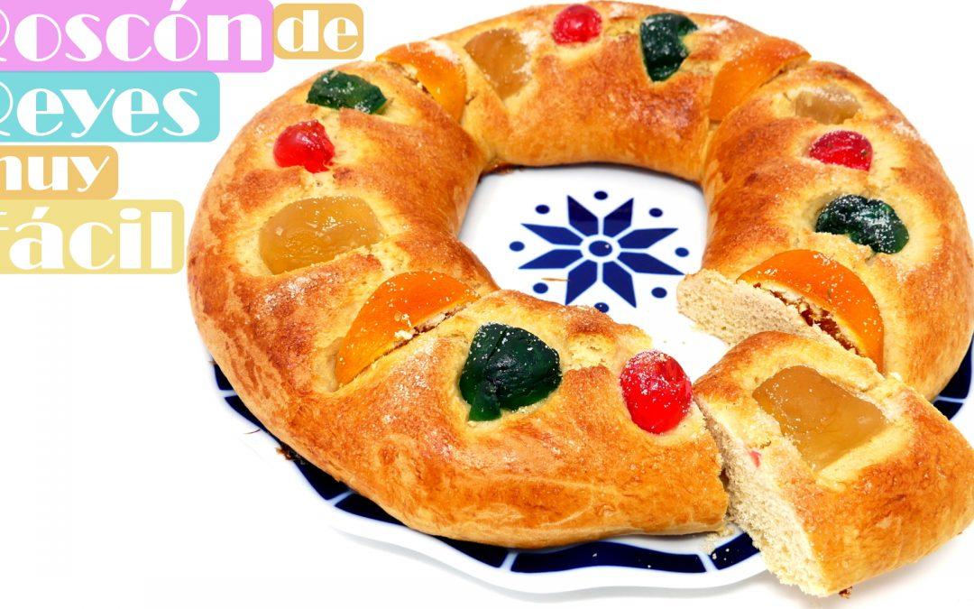 ROSCÓN de REYES MUY FÁCIL (Rosca, rosco o pastel de rey)