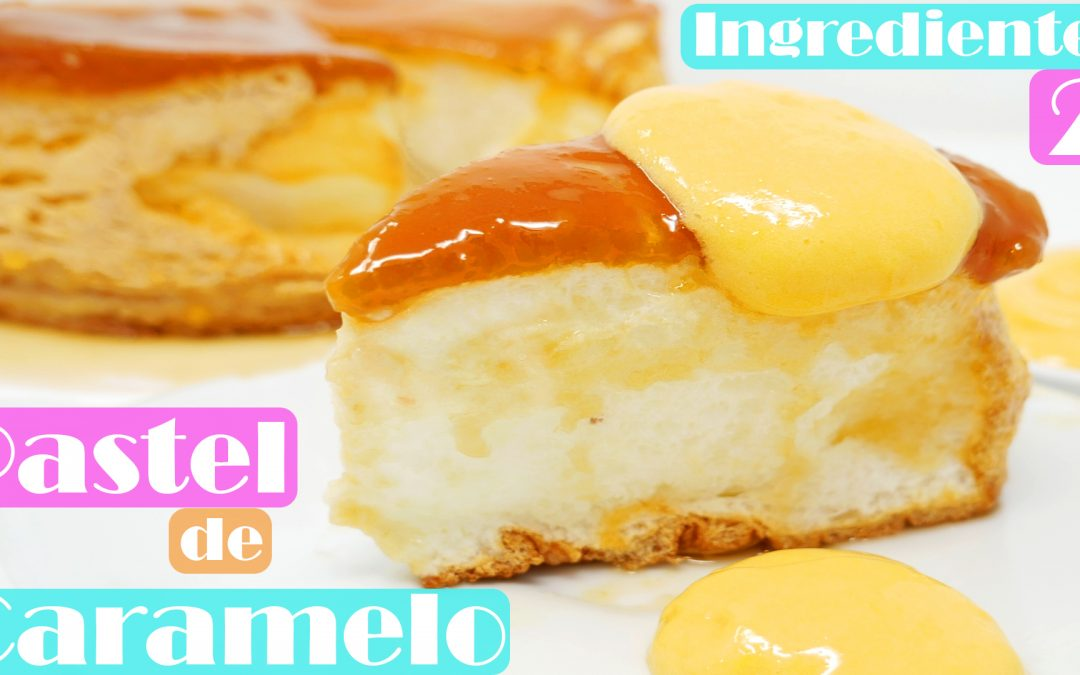 Pastel caramelo y sambayon