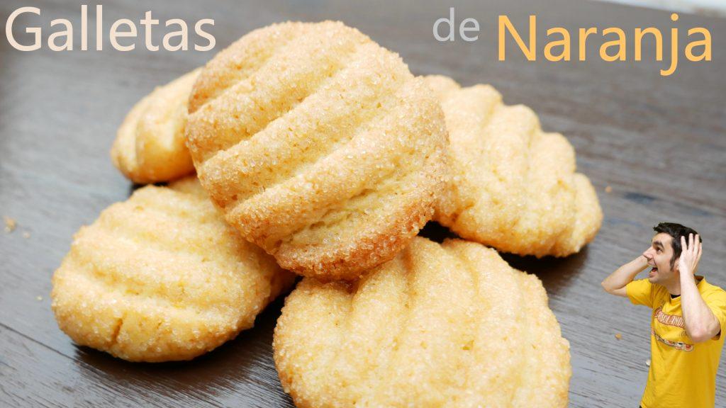 GALLETAS de NARANJA🍊🍪, como hacer galletas FÁCILES, DELICIOSAS, SUAVES, CRUJIENTES, Y ESPONJOSAS🍊🍪