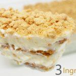 POSTRE con solo 3 INGREDIENTES delicioso 🍰🥧¡SIN HORNO y SIN GELATINA!🍰🥧